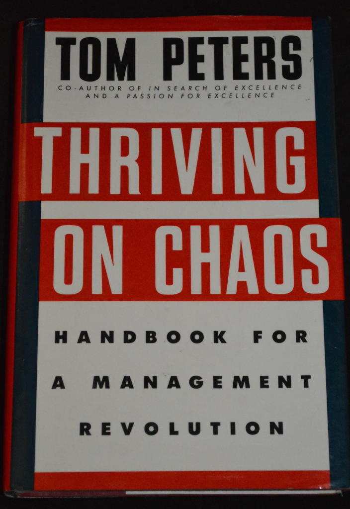 Thriving on chaos Handbook for a management revolution