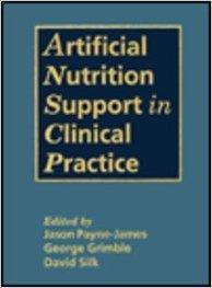 Artificial Nutrition Support in Clinical Practice