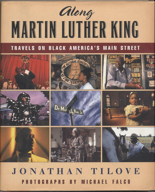 Along Martin Luther King / Travels on Black America's Main Street
