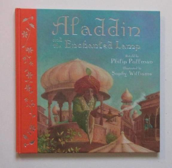 Aladdin and the enchanted lamp : retold by Philip Pullman
