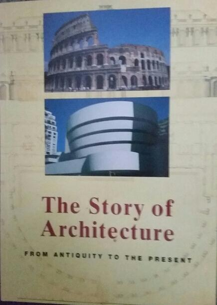 The story of architecture from antiquity to the present