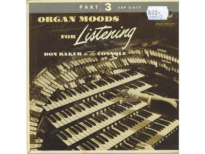 Organ moods for listening, part 3*