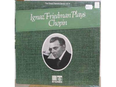 Ignaz Friedman plays Chopin - The Great Pianists Series Vol 4*