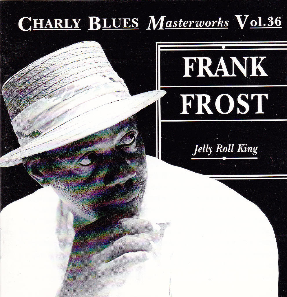 Charly Blues Masterworks Vol 36: Jelly Roll King