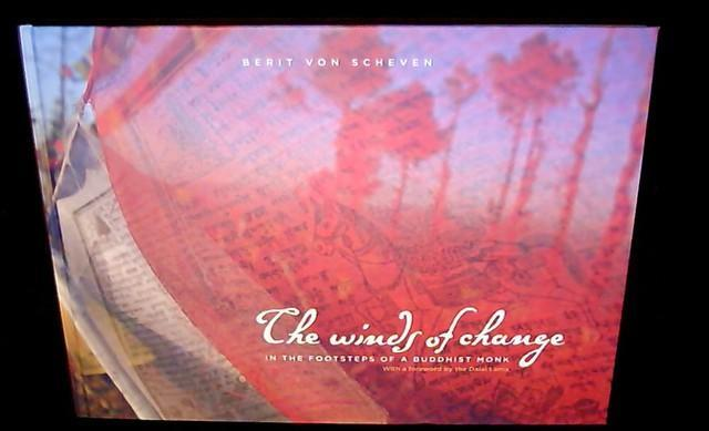 The wind of change In the footsteps of a buddhist monk