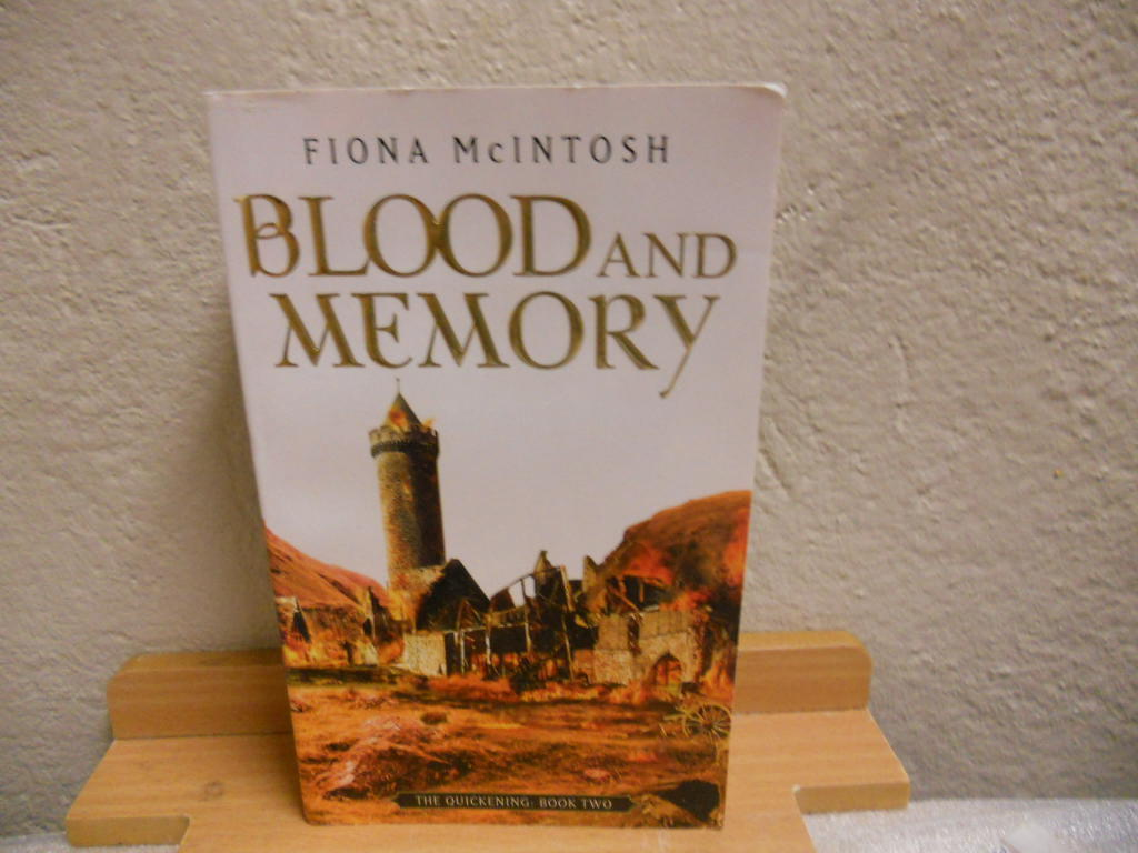 Blood and Memory - The Quickening: Book Two