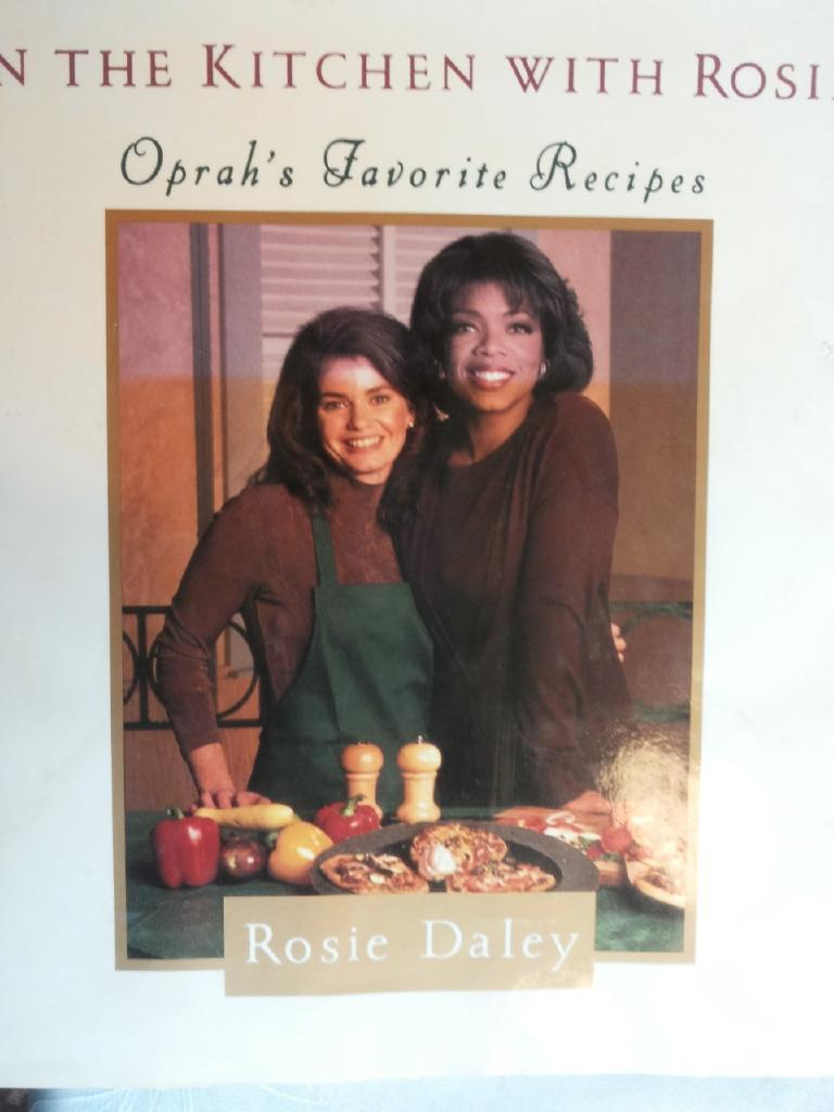 In the kitchen with Rosie - Oprah´s Favorite Recipes