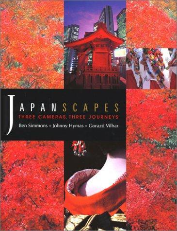 Japanscapes - Three Cameras, Three Journeys