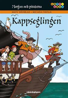 Morgan och piraterna. Kappseglingen