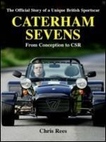 Caterham sevens - the official story of a unique british sportscar from con