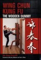Wing chun kung fu - the wooden dummy