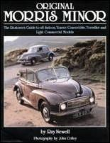 Original morris minor - the restorers guide to all saloon, tourer, converti