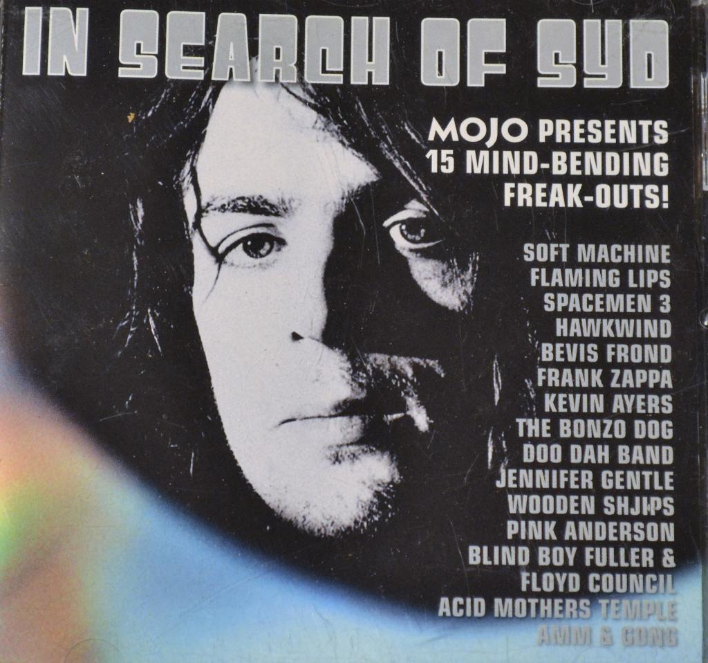 In Search Of Syd (Mojo Presents 15 Mind-Bending Freak-Outs!)